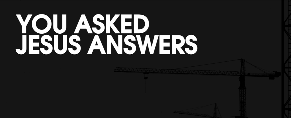 _Sermon Series Banners - You Asked Jesus Answers