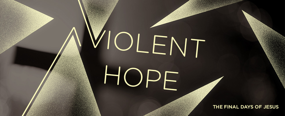 _Sermon Series Banners - Violent Hope Archive