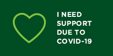 I need support due to Covid-19